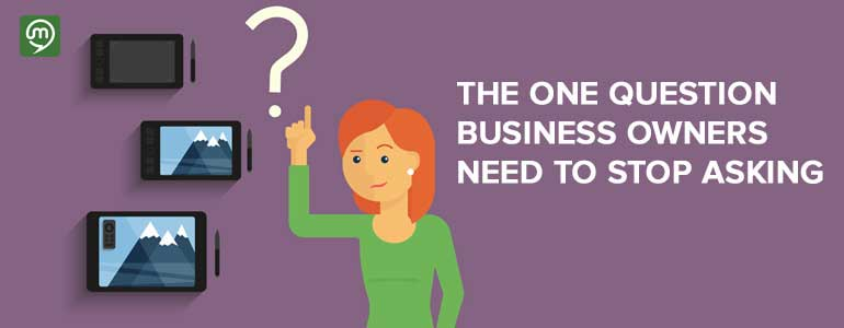 The One Question Marketers Need to Stop Asking