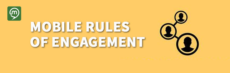 Mobile Rules of Engagement