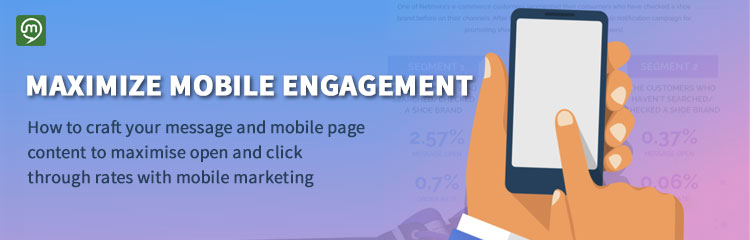 How to Maximize Mobile Engagement Rates