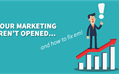 5 Reasons Your Marketing Messages Are Not Opened...And How To Fix Them