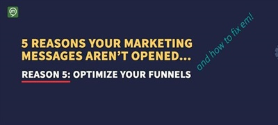 5 Reasons: Part 5 - 5 Optimizing Your Sales Funnels